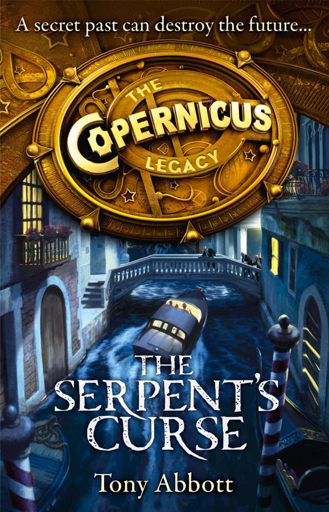 The Serpent's Curse (The Copernicus Legacy, Book 2) als eBook epub