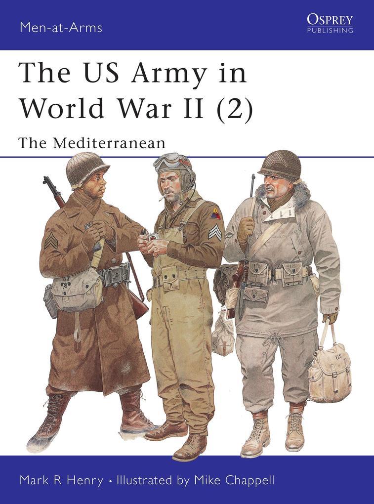 The US Army in World War II (2) als eBook pdf