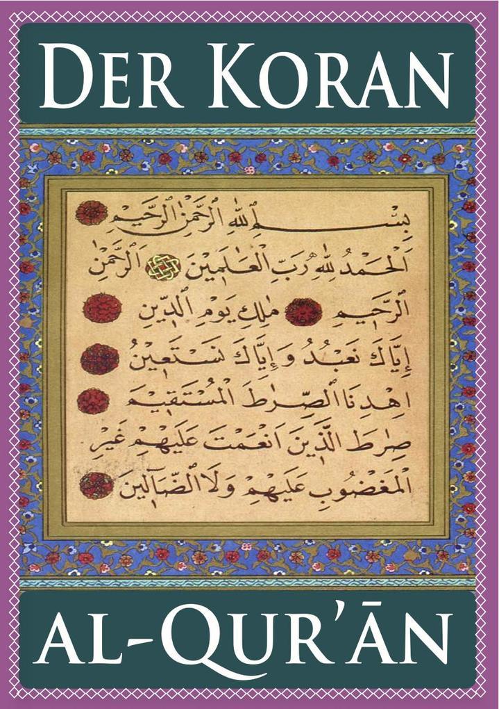 Der Koran (Für eBook-Lesegeräte optimierte Ausgabe) als eBook epub