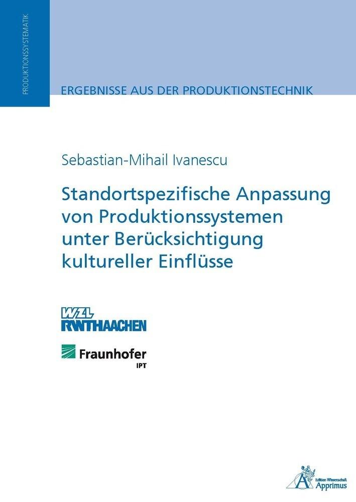 Standortspezifische Anpassung von Produktionssystemen unter Berücksichtigung kultureller Einflüsse als Buch (kartoniert)