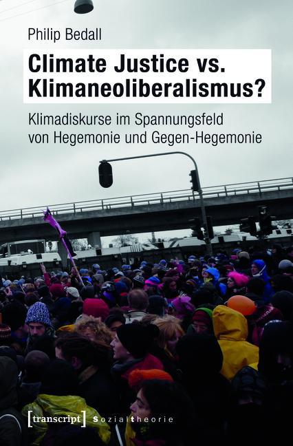Climate Justice vs. Klimaneoliberalismus? als eBook pdf