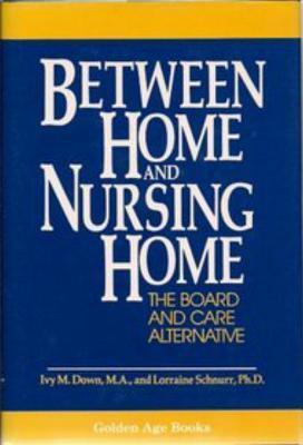 Between Home and Nursing Home als Buch (gebunden)