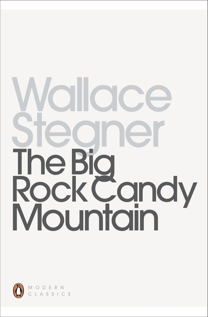 The Big Rock Candy Mountain als eBook epub
