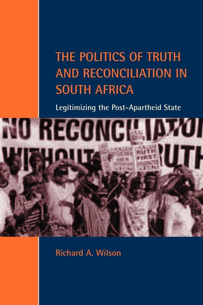 The Politics of Truth and Reconciliation in South Africa als Buch (kartoniert)