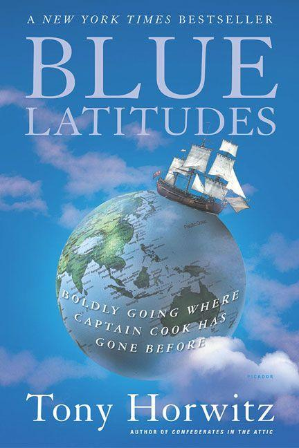 Blue Latitudes: Boldly Going Where Captain Cook Has Gone Before als Taschenbuch
