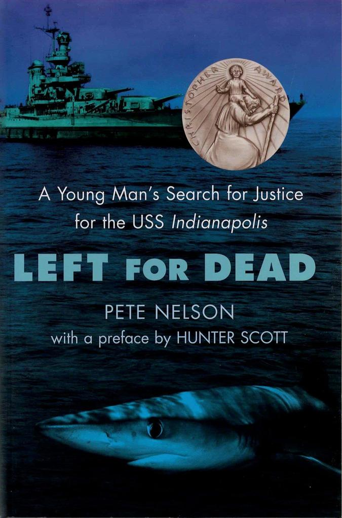 Left for Dead: A Young Man's Search for Justice for the USS Indianapolis als Taschenbuch