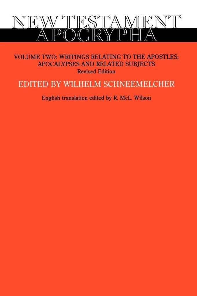 New Testament Apocrypha, Volume Two als Taschenbuch