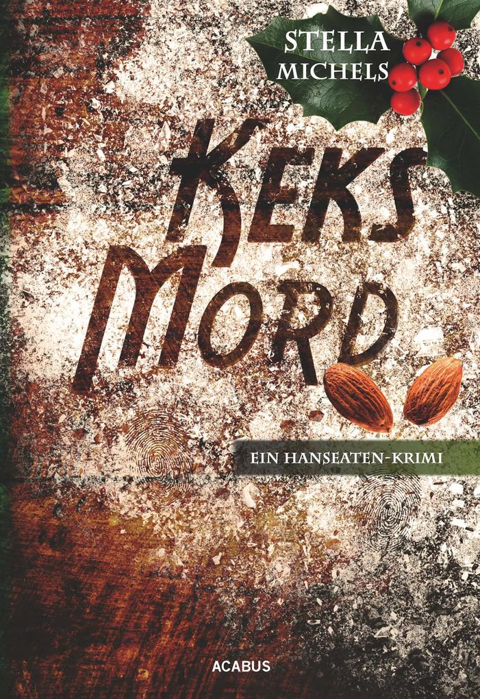Keks-Mord. Ein Hanseaten-Krimi als eBook epub