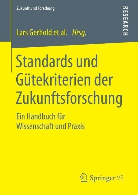 Standards und Gütekriterien der Zukunftsforschung als eBook pdf