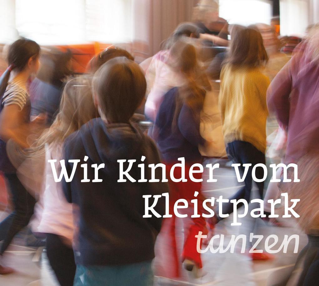 Wir Kinder vom Kleistpark tanzen. CD 05 als CD