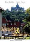 Geschichte und Geschichten - Ein Harzreise-(Bilder)buch