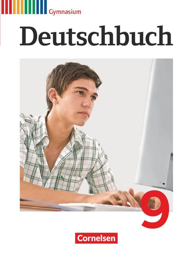 Deutschbuch 9. Schuljahr Schülerbuch. Gymnasium Allgemeine Ausgabe als Buch (gebunden)