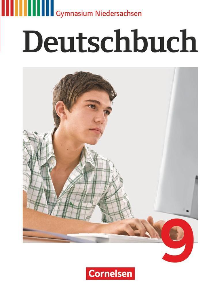 Deutschbuch 9. Schuljahr Schülerbuch. Gymnasium Niedersachsen als Buch (gebunden)
