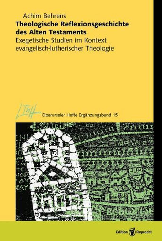 Theologische Reflexionsgeschichte des Alten Testaments als eBook pdf