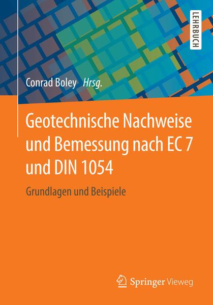 Geotechnische Nachweise und Bemessung nach EC 7 und DIN 1054 als Buch (kartoniert)