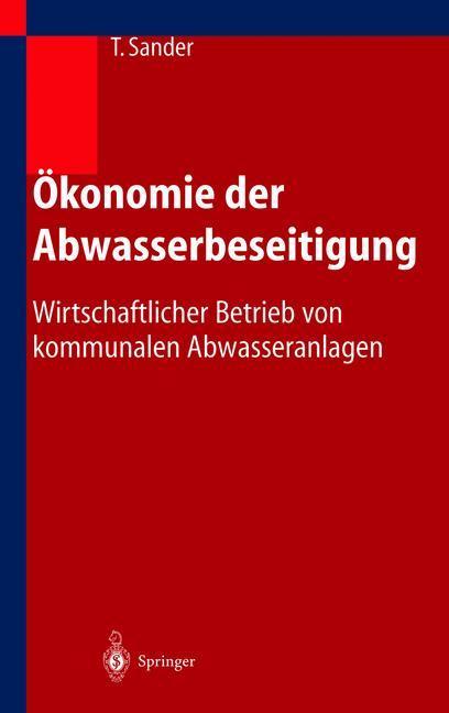 Ökonomie der Abwasserbeseitigung als Buch (gebunden)