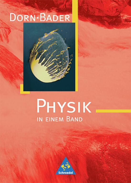 Dorn-Bader Physik in einem Band. Neubearbeitung als Buch (gebunden)