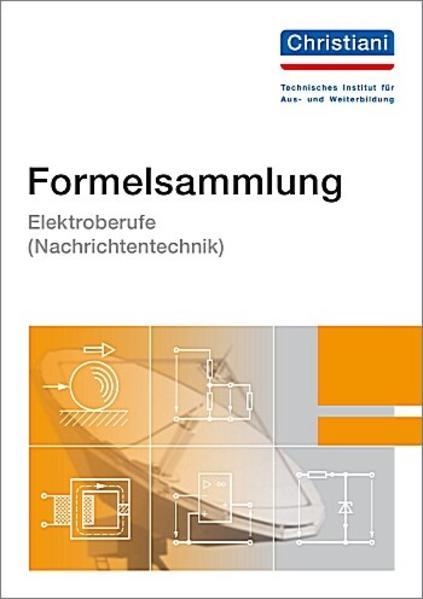 Formelsammlung Elektroberufe ( Nachrichtentechnik) als Buch (kartoniert)