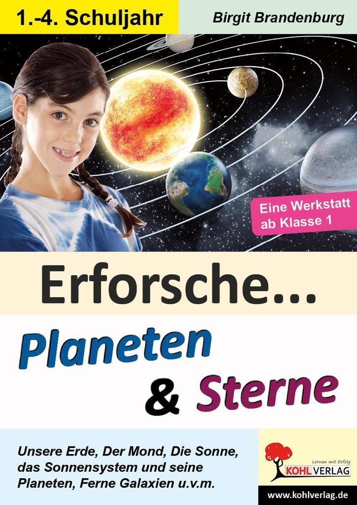 Erforsche ... Planeten & Sterne als Buch (gebunden)