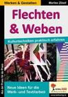 Flechten & Weben