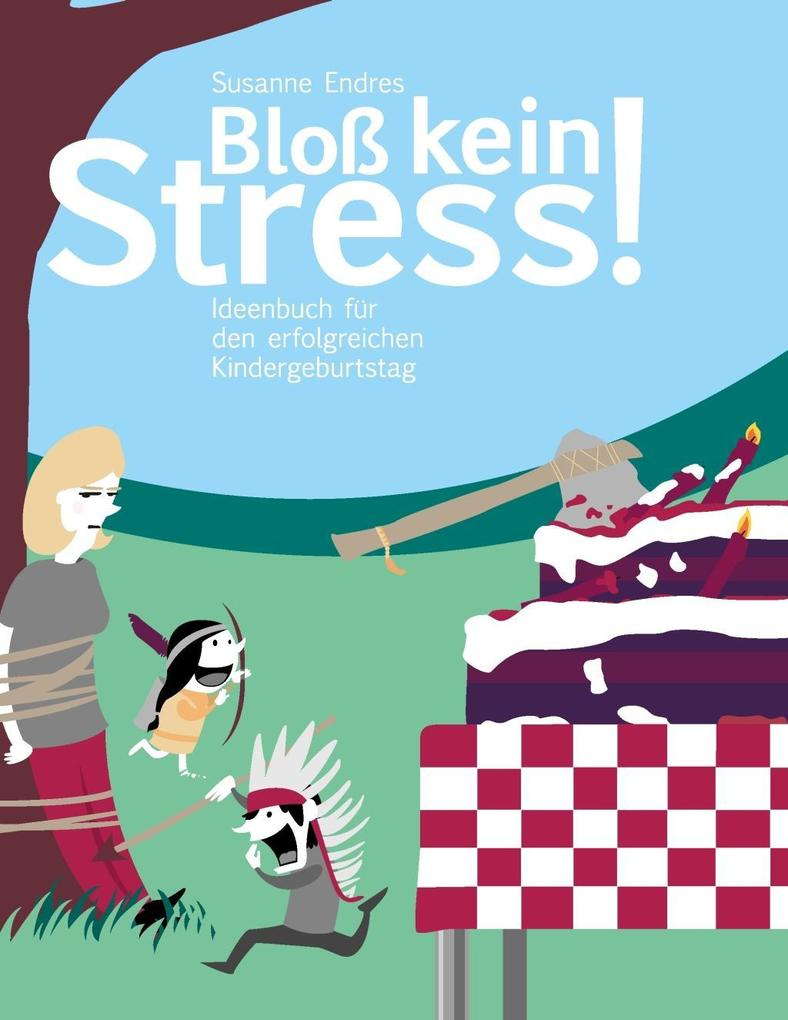Bloß kein Stress! als eBook epub