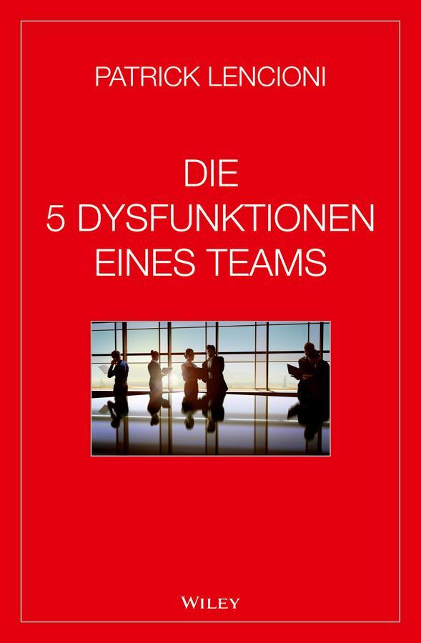 Die 5 Dysfunktionen eines Teams als eBook epub