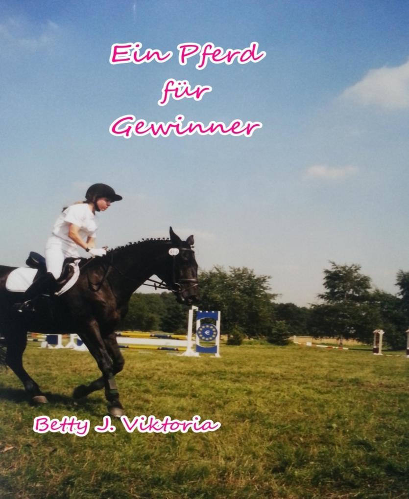 Ein Pferd für Gewinner als eBook epub