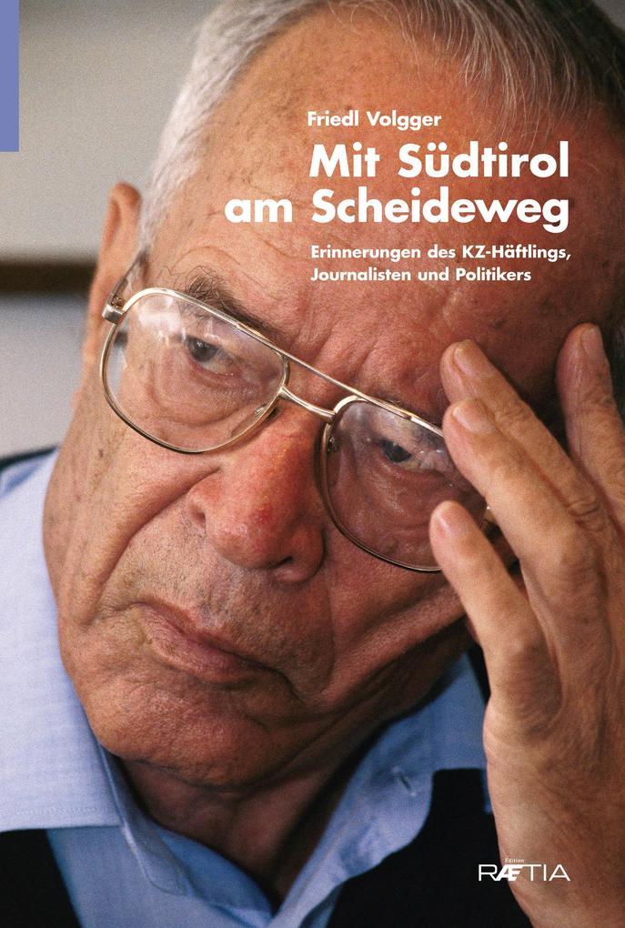 Mit Südtirol am Scheideweg als eBook epub