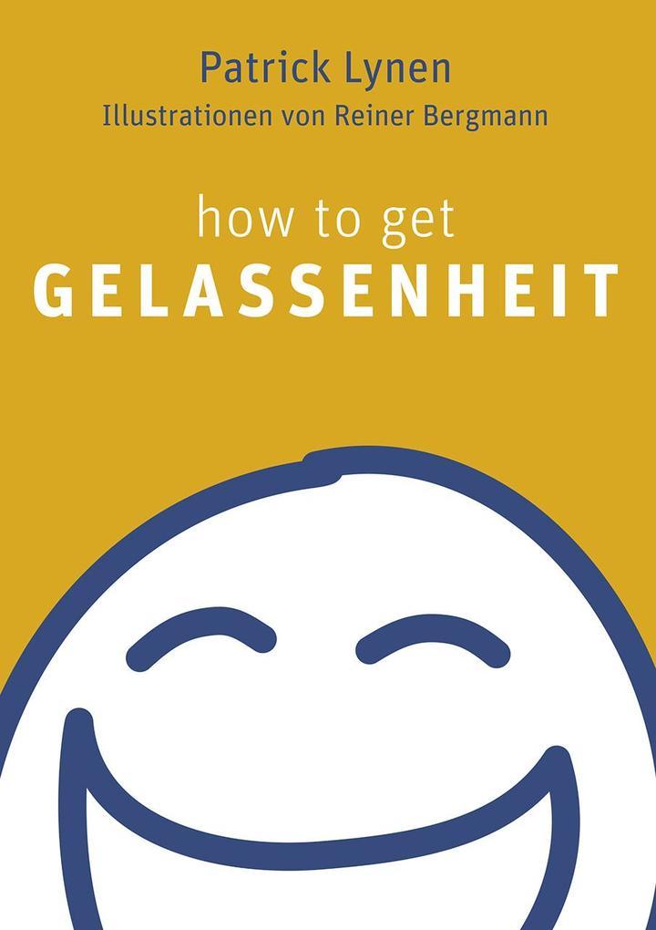 How to get Gelassenheit als Buch (gebunden)