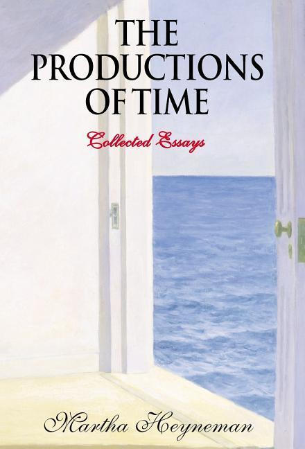 The Productions of Time als Buch (gebunden)
