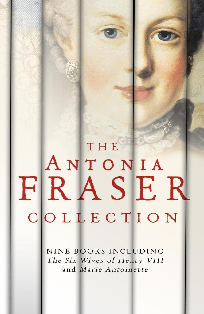 The Antonia Fraser Collection als eBook epub