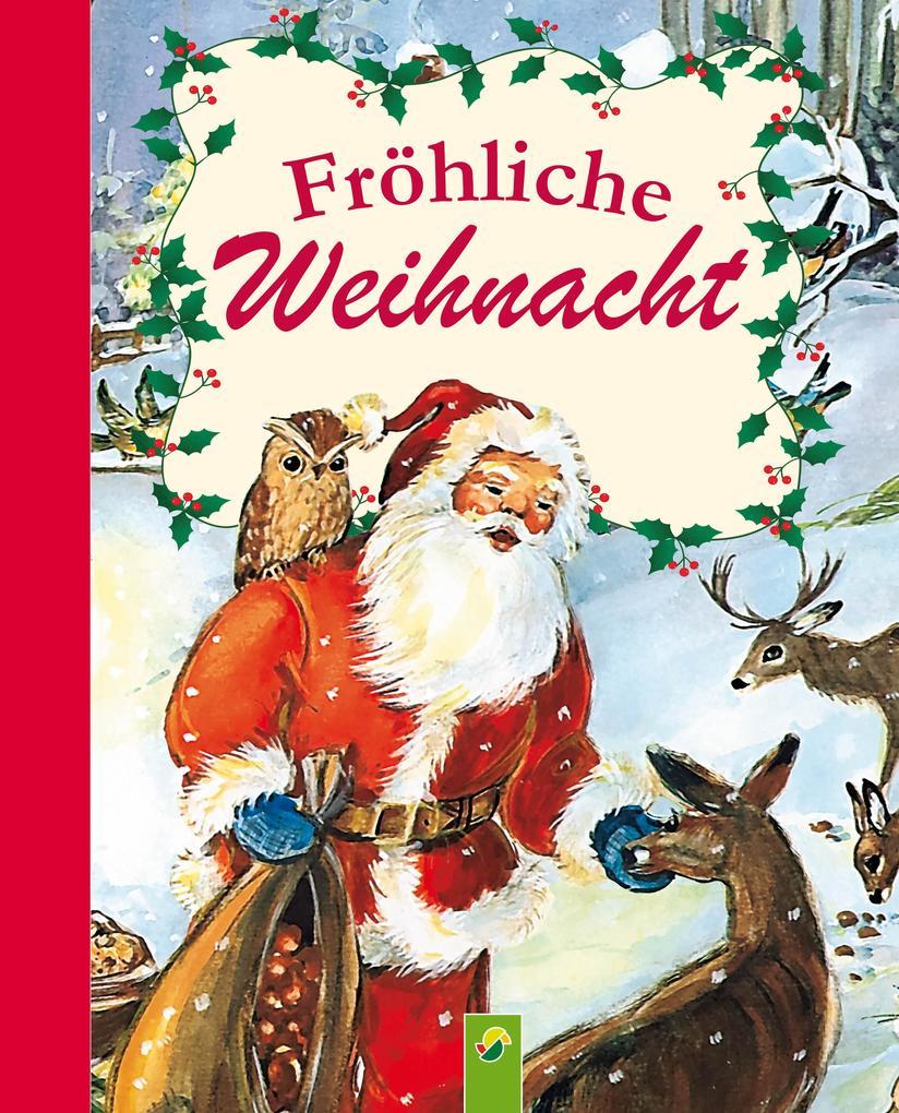 Fröhliche Weihnacht als eBook epub