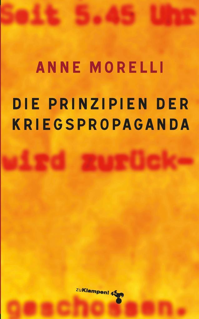 Die Prinzipien der Kriegspropaganda als Buch (kartoniert)