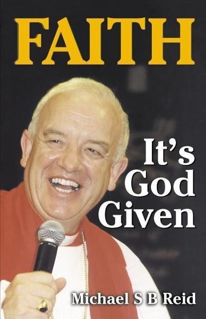Faith It's God Given als Taschenbuch