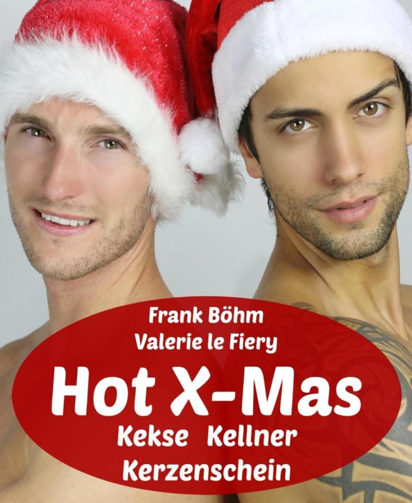 Hot X-Mas als eBook epub