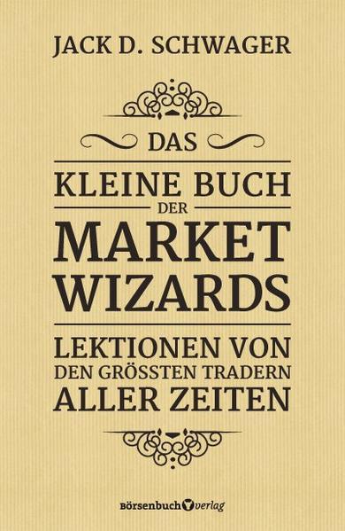 Das kleine Buch der Market Wizards als Buch (gebunden)
