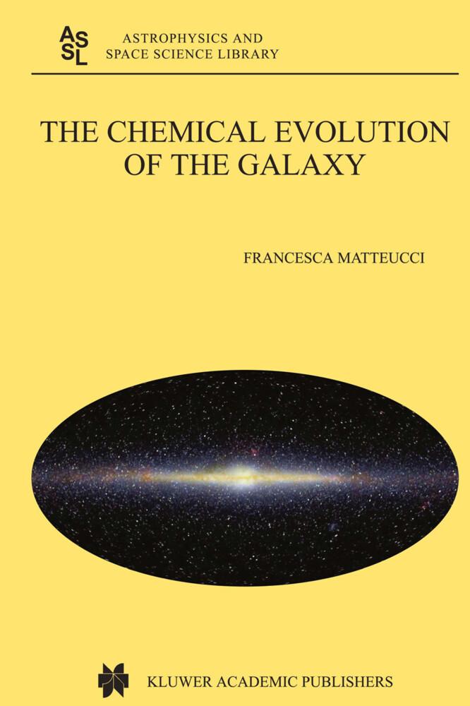 The Chemical Evolution of the Galaxy als Buch (gebunden)