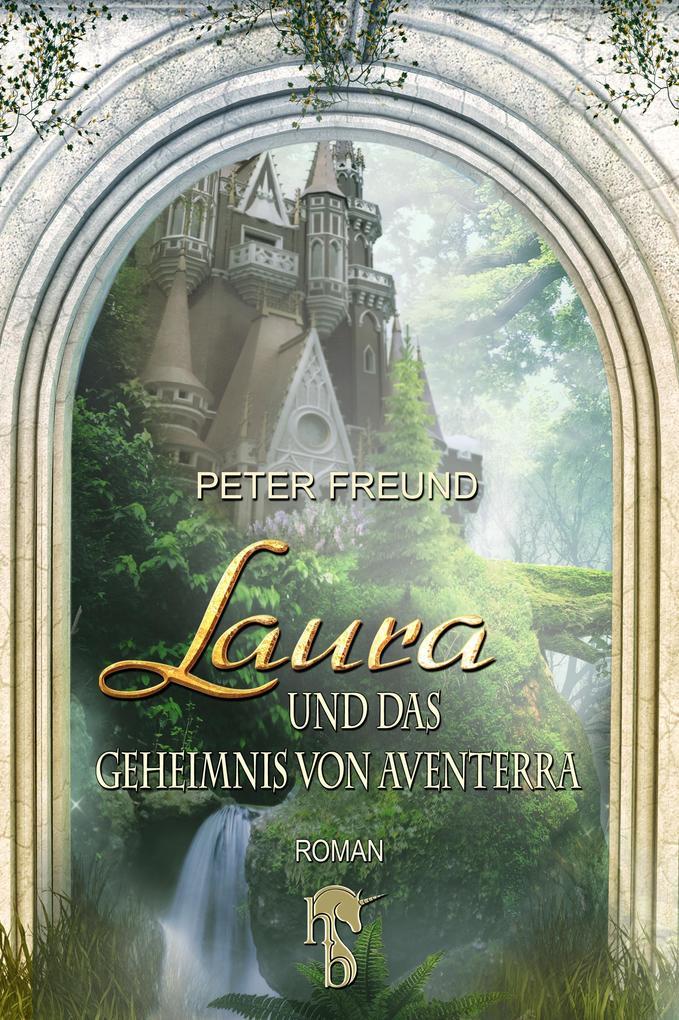 Laura und das Geheimnis von Aventerra als eBook epub