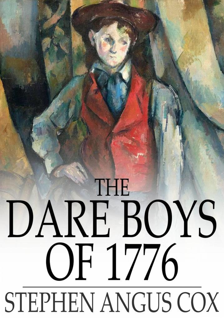 Dare Boys of 1776 als eBook epub