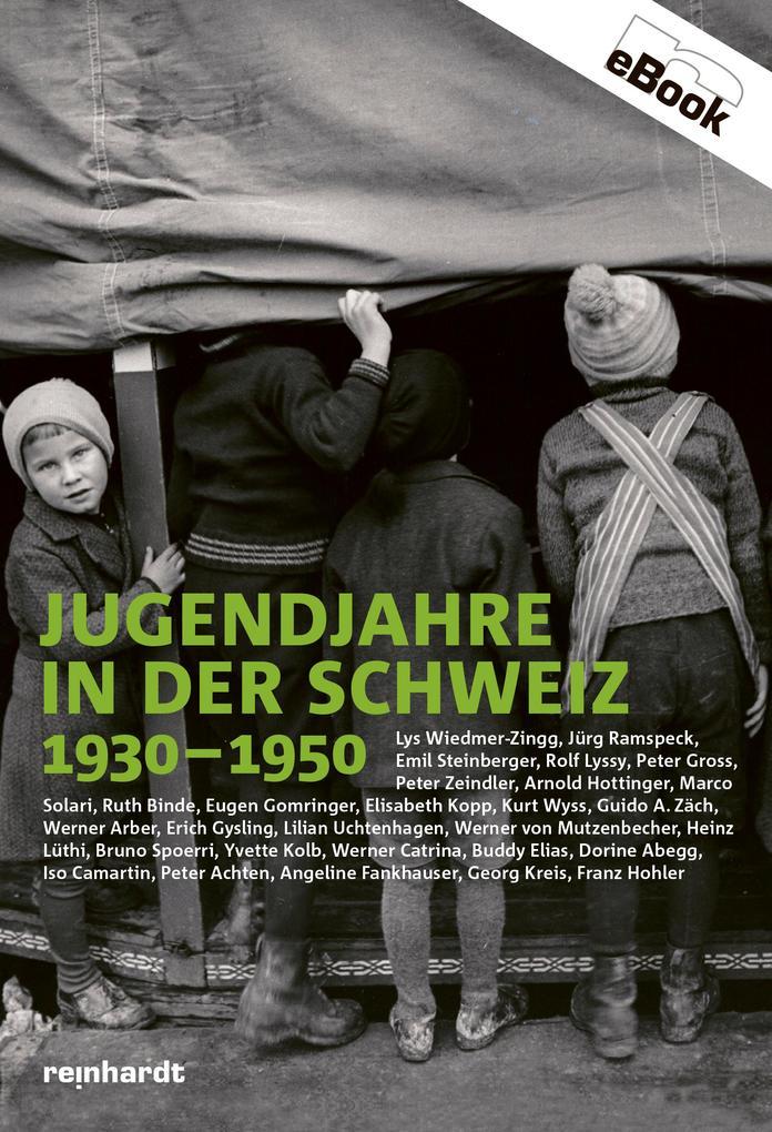 Jugendjahre in der Schweiz 1930-1950 als eBook epub