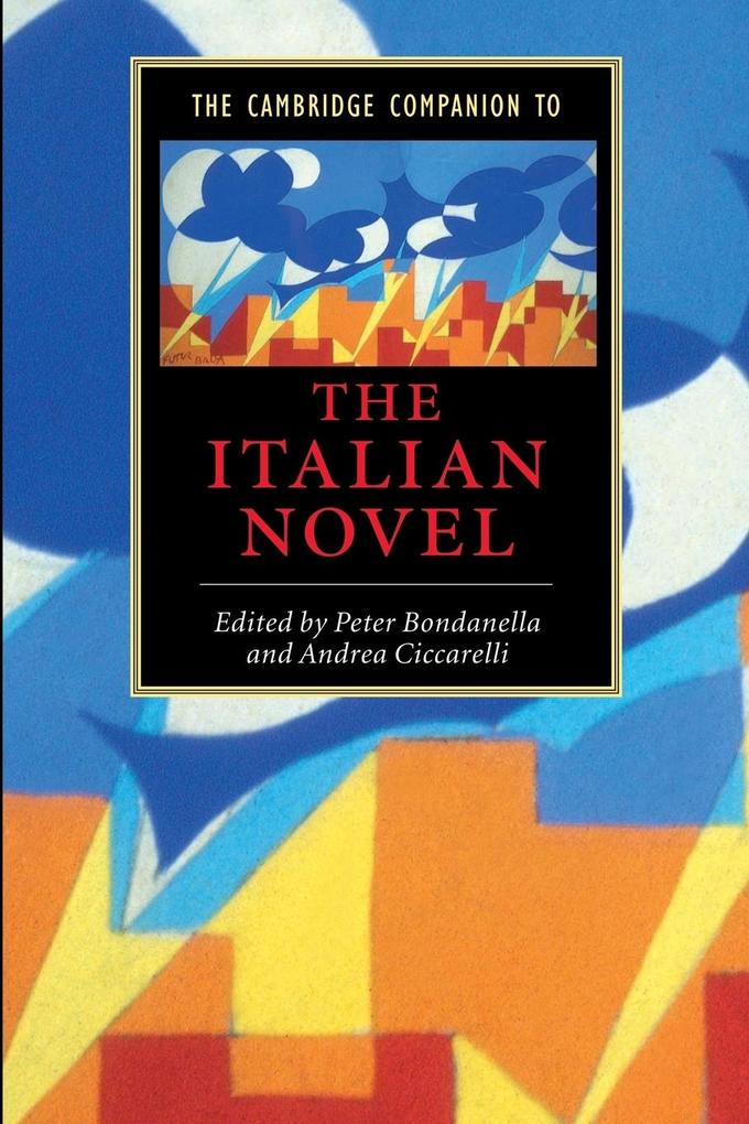 The Cambridge Companion to the Italian Novel als Buch (kartoniert)