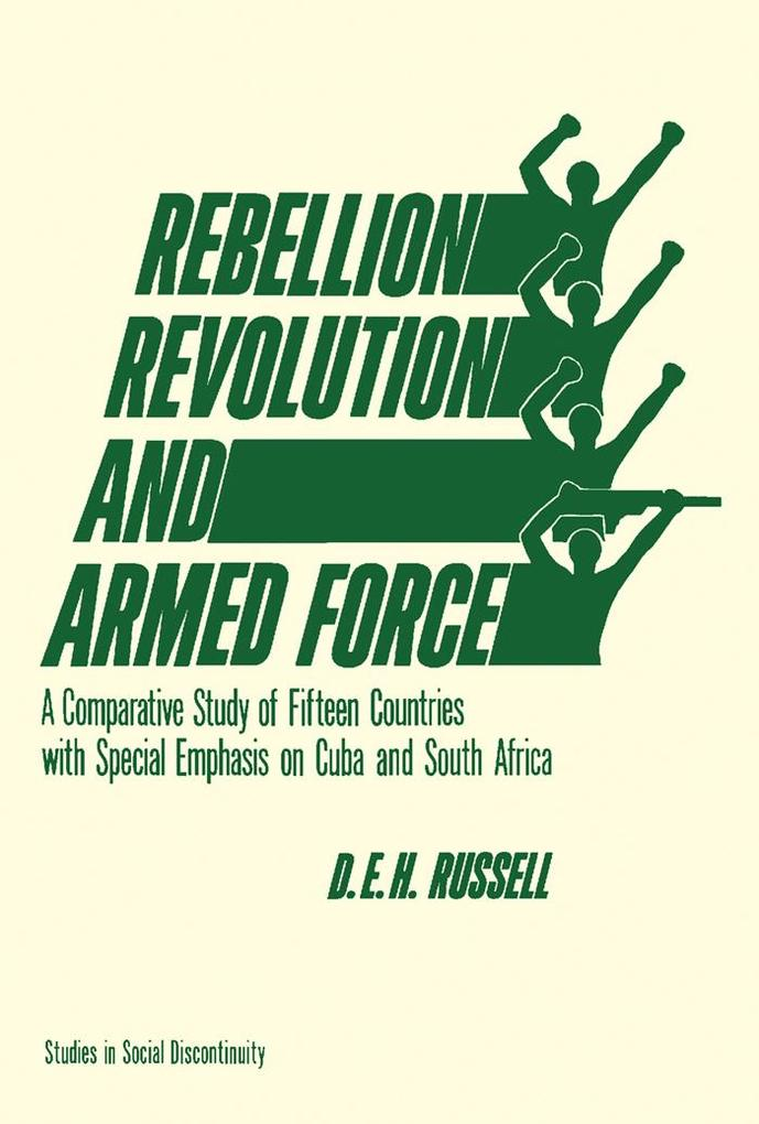 Rebellion, Revolution, and Armed Force als eBook pdf