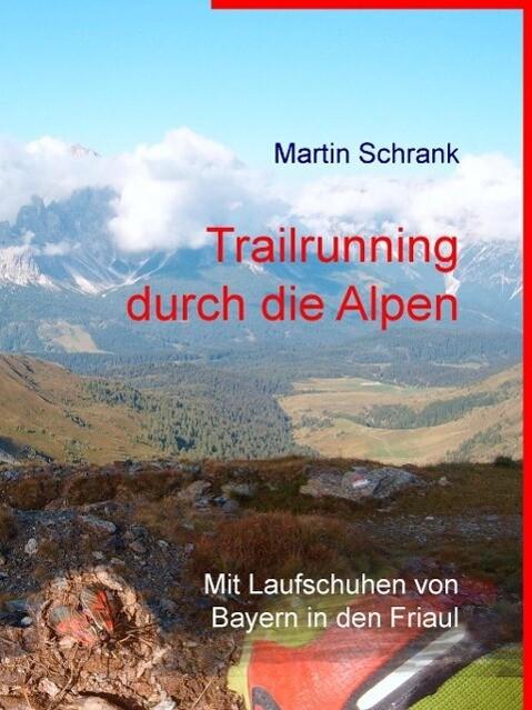 Trailrunning durch die Alpen als eBook