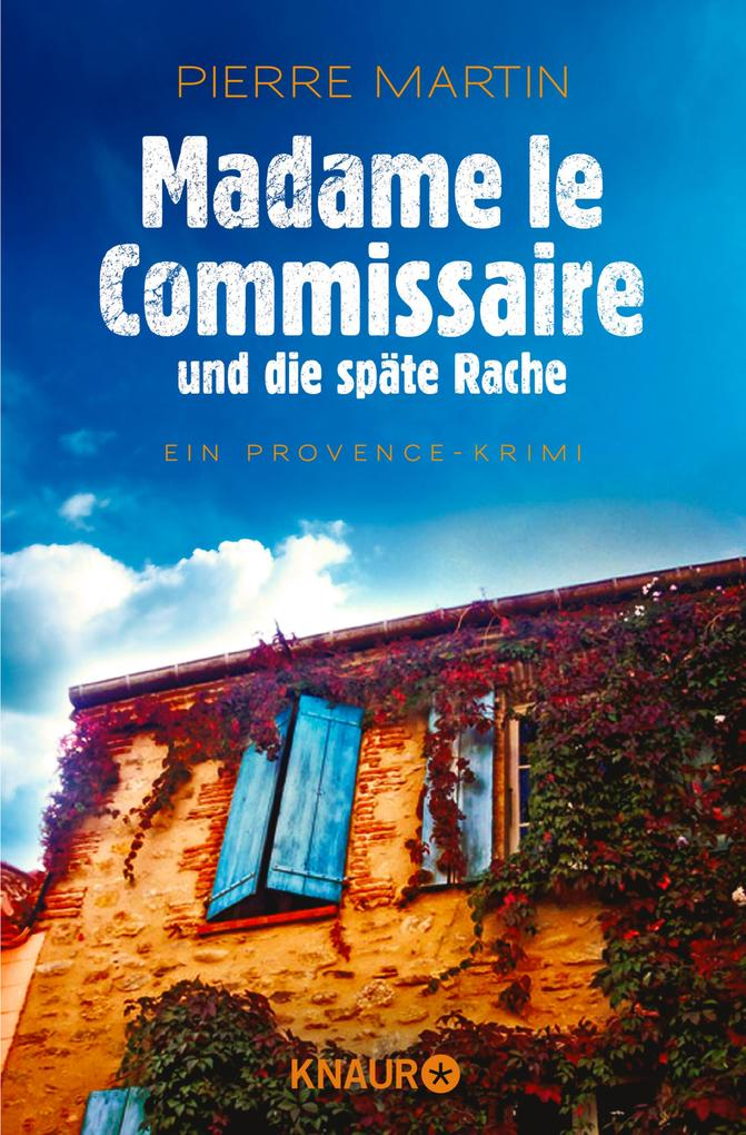 Madame le Commissaire und die späte Rache als eBook epub