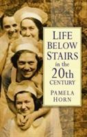 Life Below Stairs in the Twentieth Century als Buch (kartoniert)