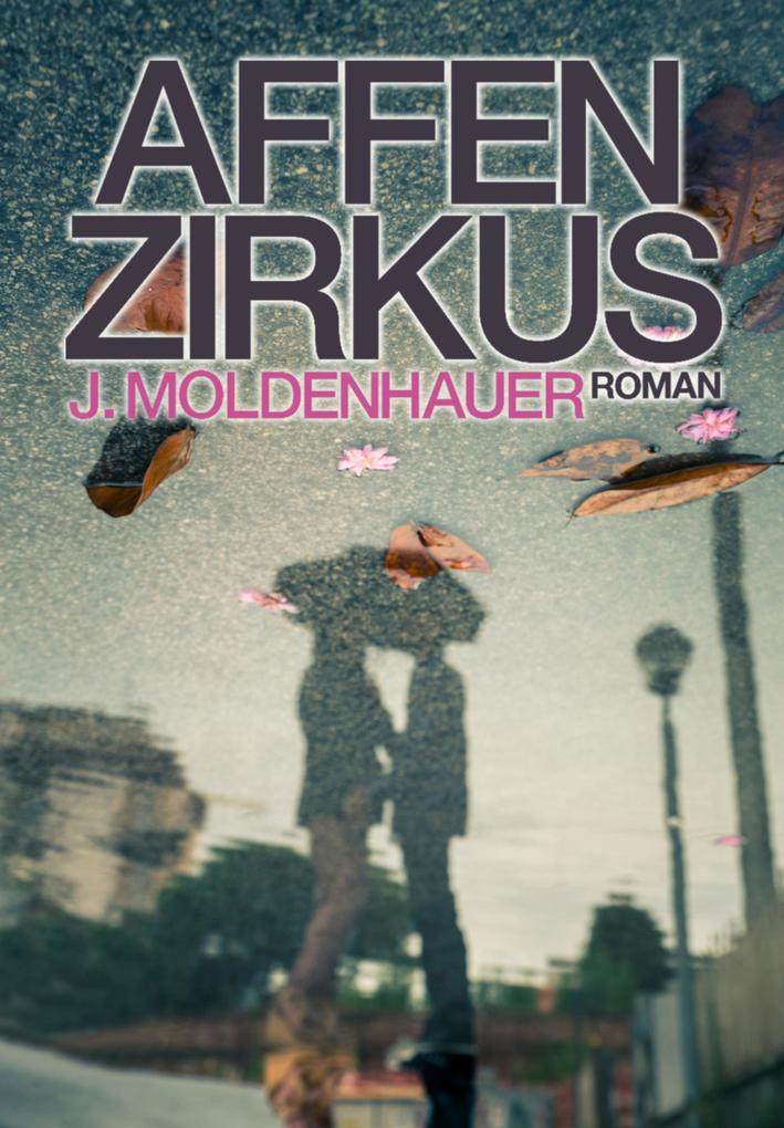 Affenzirkus als eBook epub