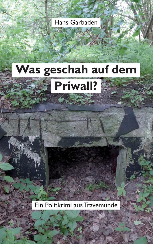 Was geschah auf dem Priwall? als eBook