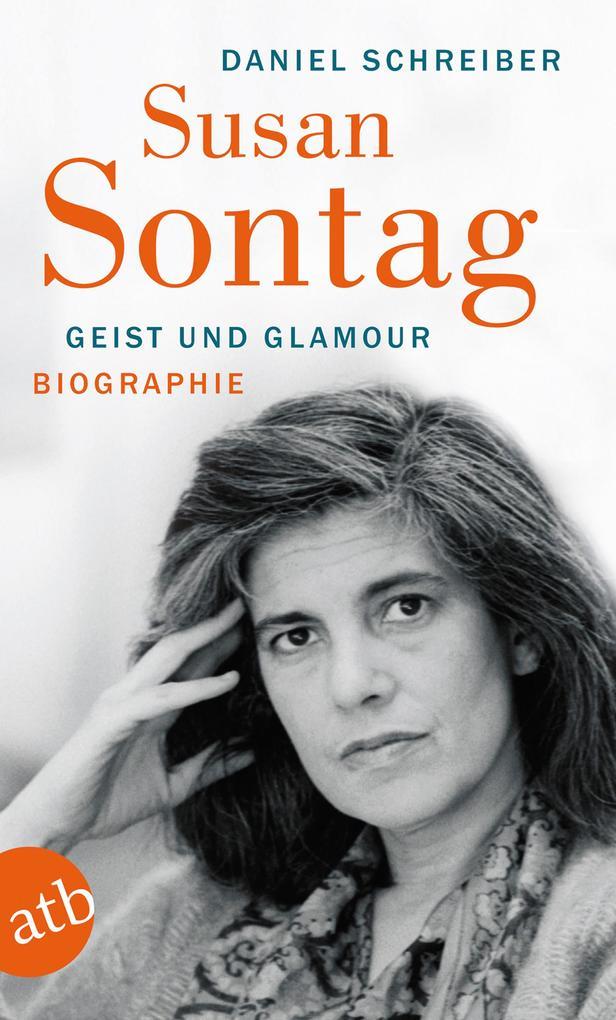 Susan Sontag. Geist und Glamour als eBook epub