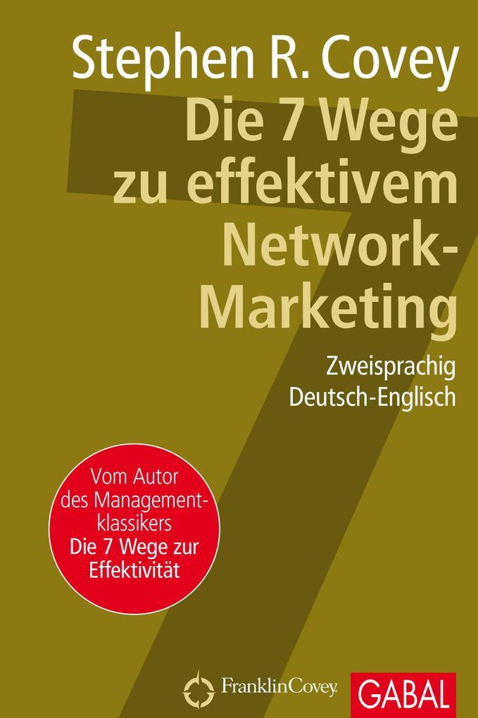 Die 7 Wege zu effektivem Network-Marketing als eBook epub