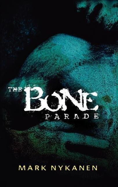 The Bone Parade als Buch